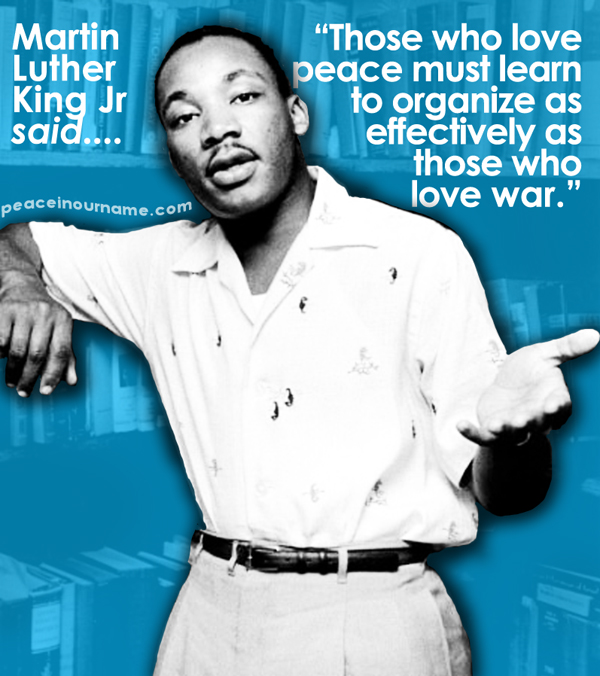 Martin Luther King Jr, Peace